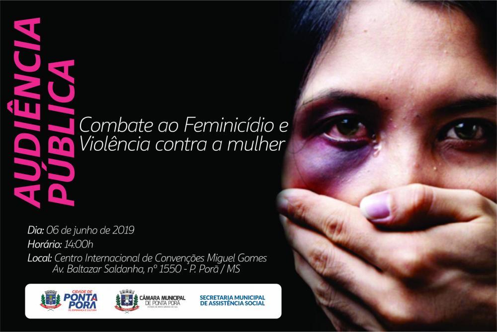 Audiência pública para debater violência contra a mulher será nesta quinta-feira, 6 de junho