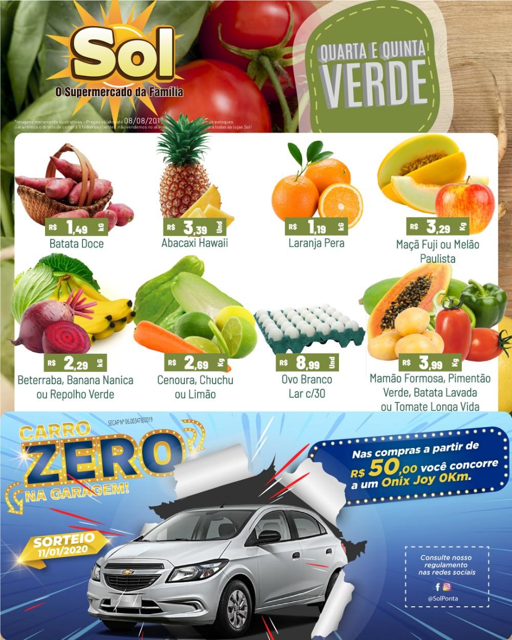 Compre no Supermercado Sol e aproveitem as ofertas da Quinta Verde e concorra a um carro 0Km