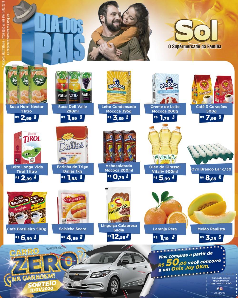 Aproveitem as ofertas do Dia dos Pais no Supermercado Sol e concorra a um carro 0Km