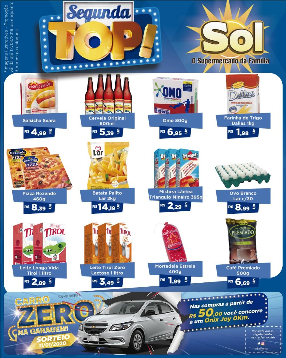 Comprem no Supermercado Sol com suas promoções Segunda Top e concorra a um carro 0Km