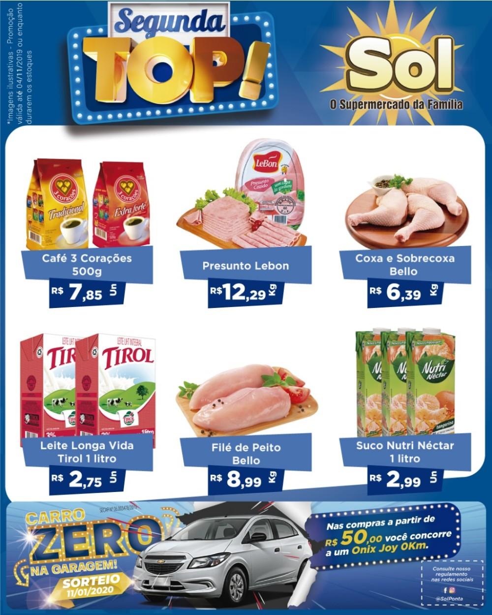 Supermercado Sol e as suas ofertas da Segunda Top, a cada R$ 50,00 em compras ganhe um cupom e concorra a um carro 0Km