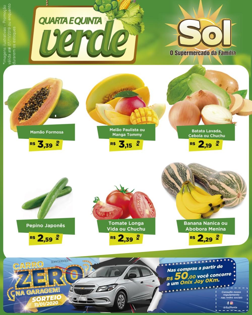 Façam suas compras no Supermercado Sol nesta Quinta Verde e a cada R$ 50,00 em compras você ganha um cupom e concorre a um carro 0Km