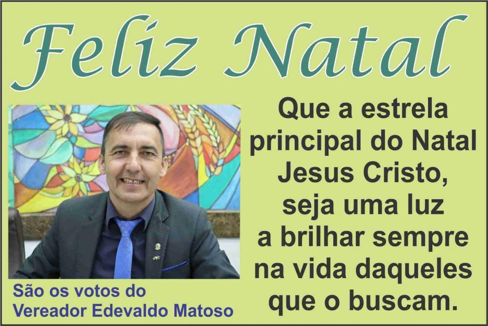 Mensagem de Natal do Vereador Edevaldo Matoso