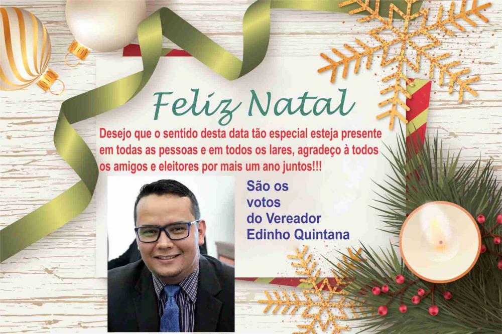 Mensagem de Natal do Vereador Edinho Quintana
