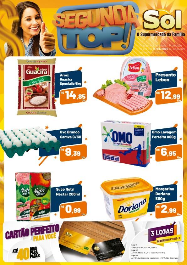 Façam suas compras no Supermercado Sol nesta Segunda Top!