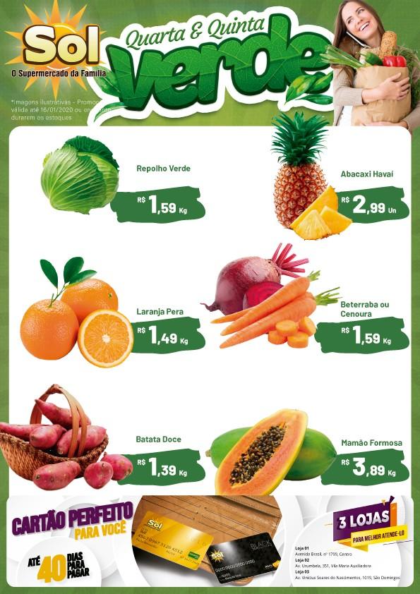 Façam suas compras no Supermercado Sol nesta Quarta e Quinta Verde