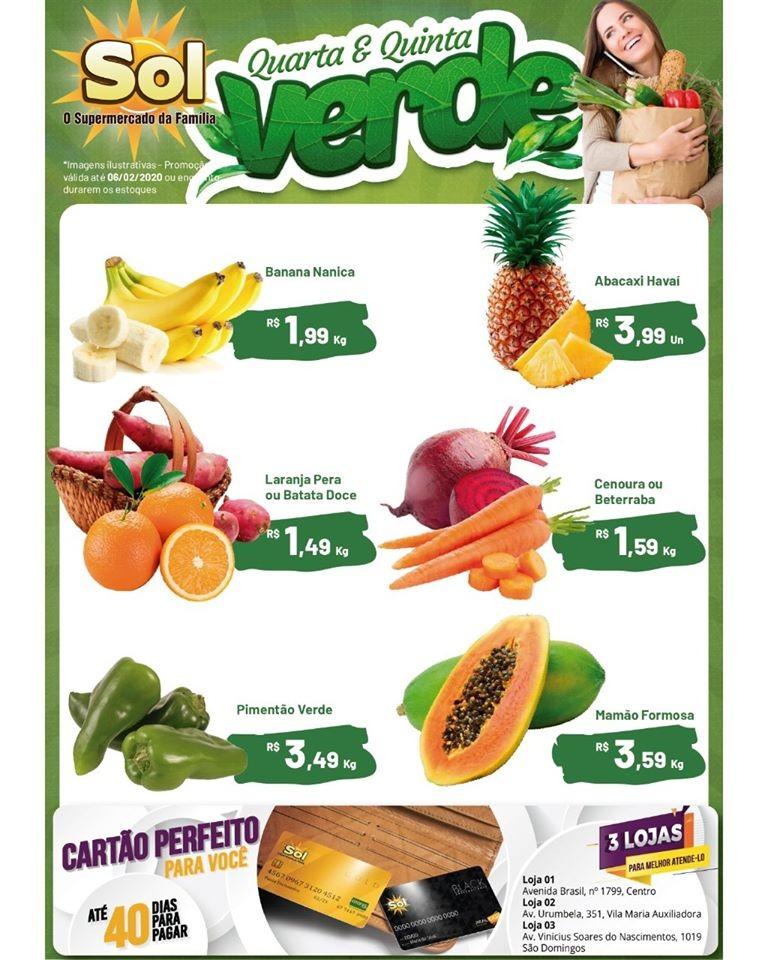 Façam suas compras no Supermercado Sol e aproveitem as promoções desta Quarta e Quinta Verde