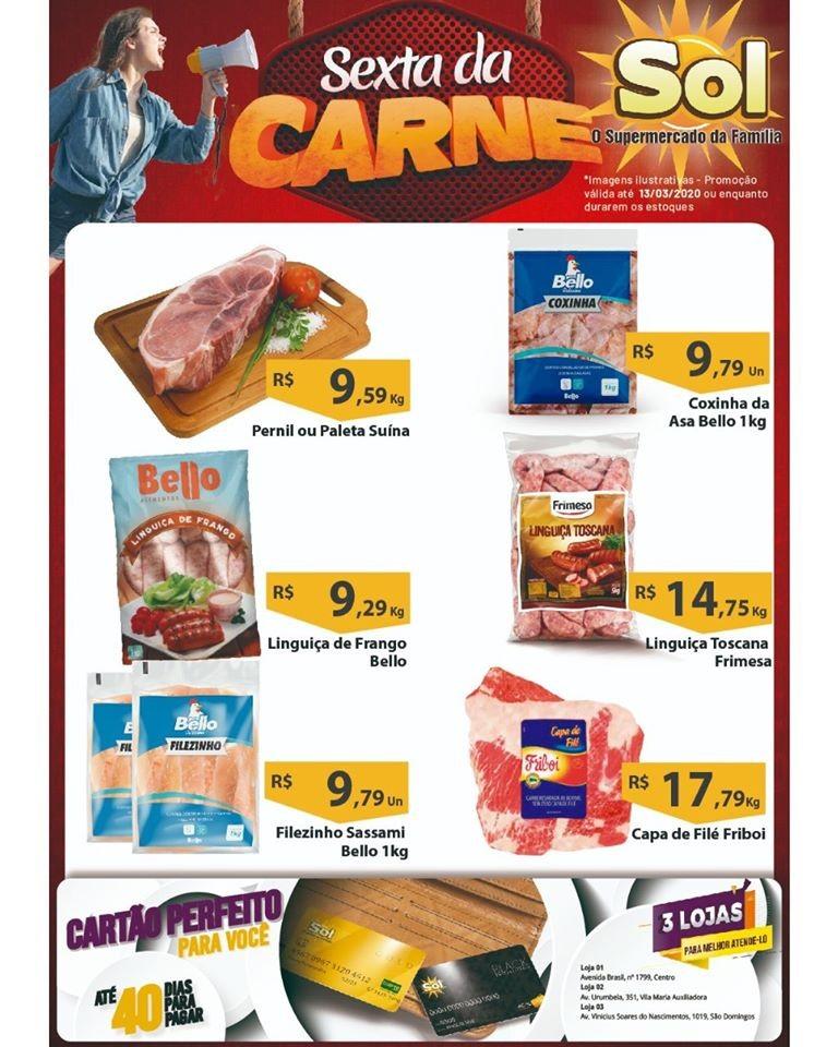 Façam suas compras nesta Sexta da Carne no Supermercado Sol e aproveitem as suas ofertas