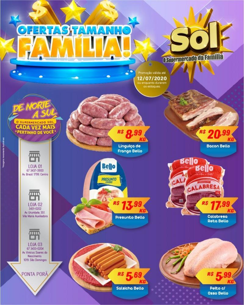 Façam suas compras neste final de semana no Supermercado Sol e aproveitem as Ofertas Tamanho Família