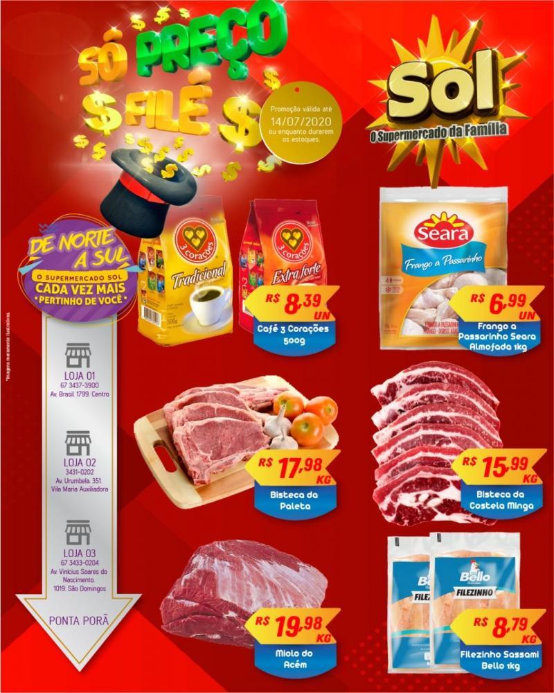 Façam suas compras nesta Terça-feira no Supermercado Sol e aproveitem as ofertas, Só Preço Filé